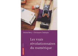 Livre La révolution digitale : une révolution populaire et joyeuse